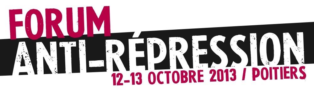 Forum anti-répression | Poitiers 2013